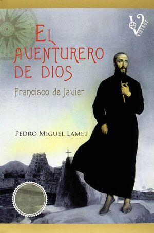 EL AVENTURERO DE DIOS