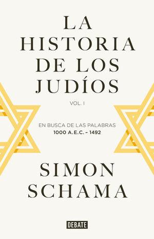 LA HISTORIA DE LOS JUDÍOS- VOL I