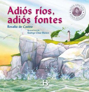 ADIÓS RÍOS, ADIÓS FONTES