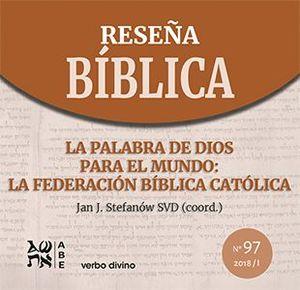 LA PALABRA DE DIOS PARA EL MUNDO: LA FEDERACIÓN BÍBLICA CATÓLICA