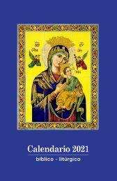 CALENDARIO BIBLICO-LITURGICO 2021 PERPETUO SOCORRO