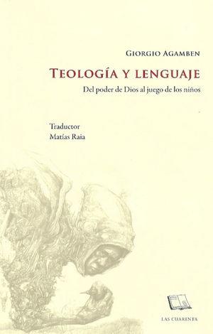 TEOLOGIA Y LENGUAJE. DEL PODER DE DIOS AL JUEGO DE LOS NIÑOS