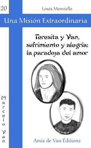 TERESITA Y VAN, SUFRIMIENTO Y ALEGRÍA